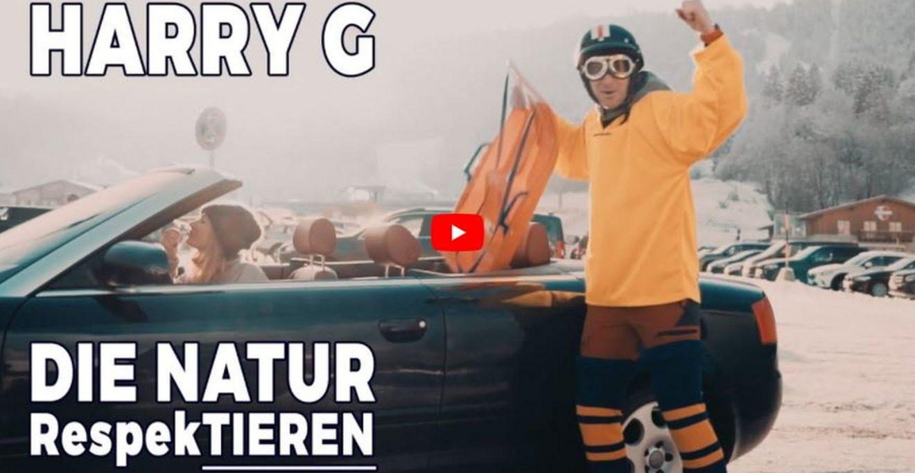 Harry G / Natur respektieren - Prädikat sehenswert und befolgenswert