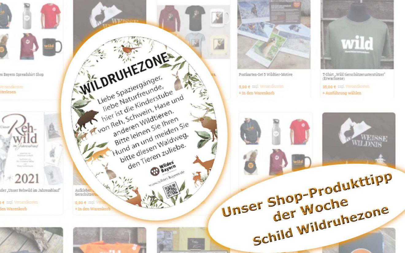 Produkt der Woche - Unser Schild Wildtierruhezone