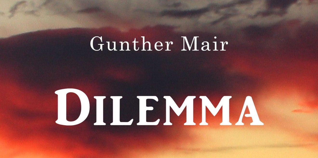 Dilemma – ein Diskussionsbeitrag zu den drängendsten Problemen unserer Zeit
